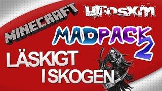 Minecraft MadPack 2 - #1 - Läskigt i skogen