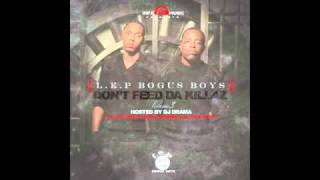 LEP Bogus Boys - Lust For Life (Produced By Roc & Mayne)