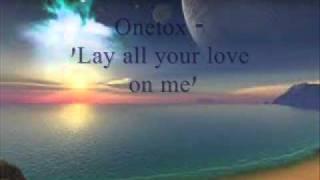 Onetox -Lay All Your Love On Me.( Island Reggae Aug 2011!)