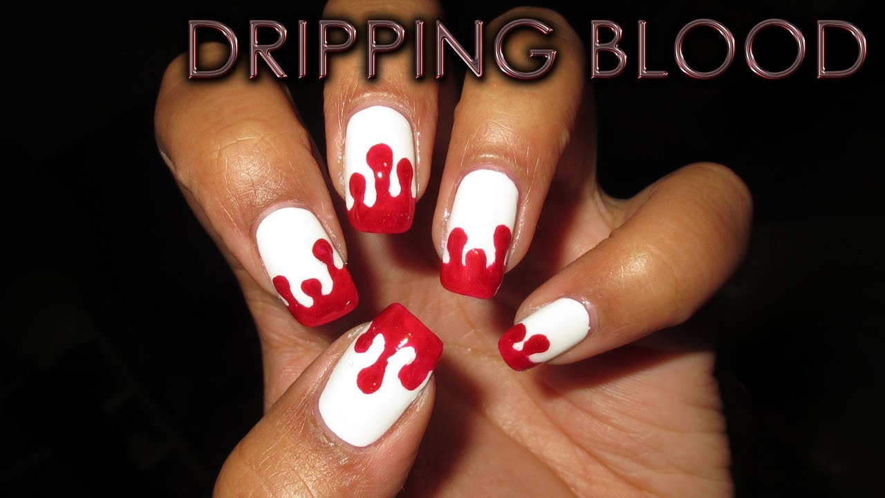 Dripping Blood Diy Halloween Nail Art Tutorial Youtube