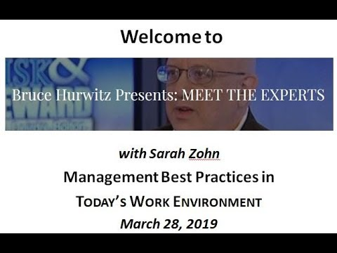 bruce-hurwitz-presents:-meet-the-experts-with-sarah-zohn-on-management-best-practices