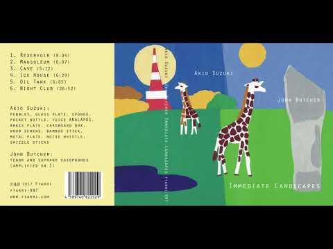 Akio Suzuki & John Butcher :: Immediate Landscapes (Full)
