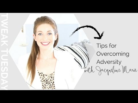 Create a Resiliency Toolbox for Conquering Adversity | Tweak TV!