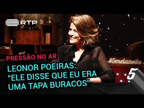 Leonor Poeiras: 'Ele disse que eu era uma tapa buracos' | 5 Para a Meia-Noite | RTP