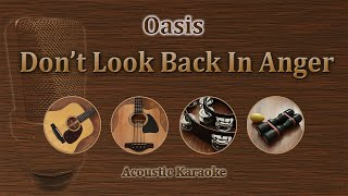 Don't Look Back In Anger - Oasis (Acoustic Karaoke)