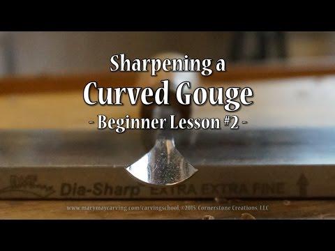 Sharpening A Curved Gouge - Beginner Lesson #2