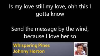 Johnny Horton Whispering Pines Lyrics SingalongPal