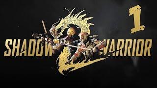 Shadow Warrior 2 Mission 1 All In A Days Work Walkthrough Gameplay LetsPlay SW2