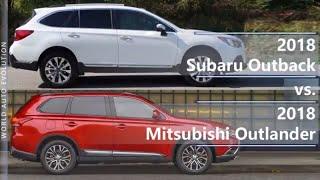 2018 Subaru Outback vs 2018 Mitsubishi Outlander (technical comparison)