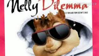 Dilemma Nelly and Kelly Alvin and the Chipmunks style