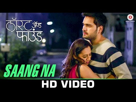 Saang Na | Lost And Found | Spruha Joshi & Siddharth Chandekar