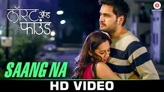 Download Hindi Video Songs - Saang Na | Lost And Found | Spruha Joshi & Siddharth Chandekar
