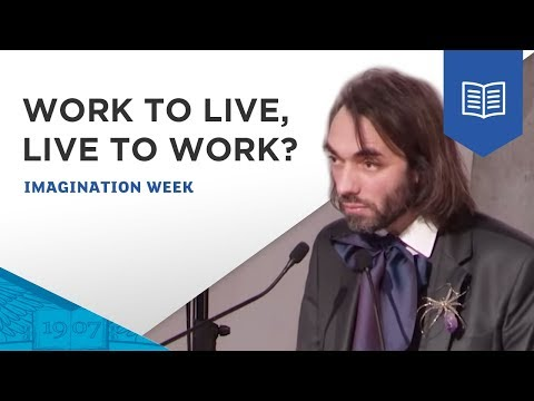 Work to live, live to work? My personal experience, by Prof. Cédric Villani, iMagination Week 2016