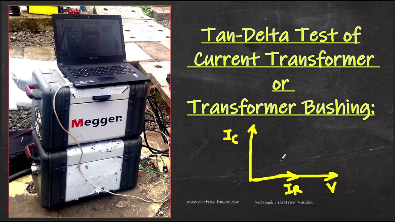 Tan Delta Test Of Current Transformer Ct Bushing In