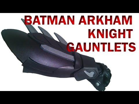 Batman Arkham Knight Gauntlets How To DIY Foam Armor