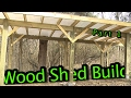 Wood Shed Build  ||  Part 1