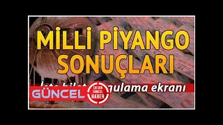 Milli Piyango çekiliş sonuçları açıklandı... 19 Eylül MPİ sorgulama ekranı
