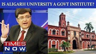 Is Aligarh Muslim University A Govt Institute?