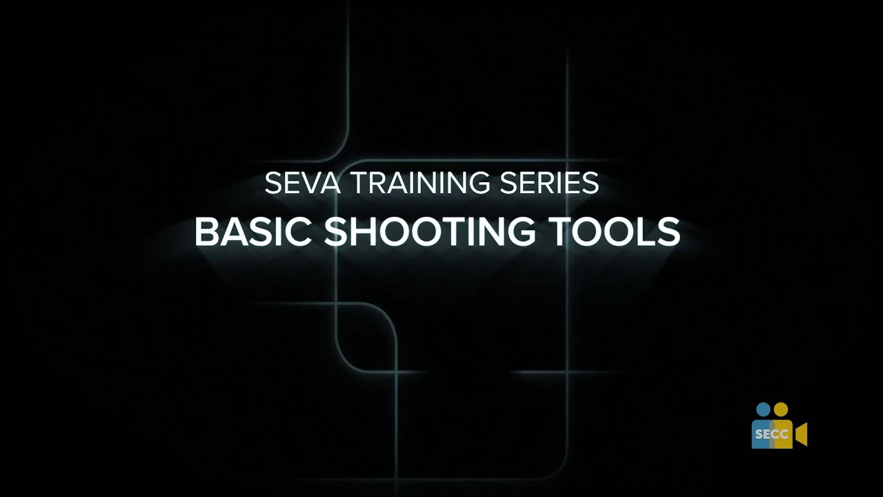 SEVA Summer Training: Basic Shooting Tools