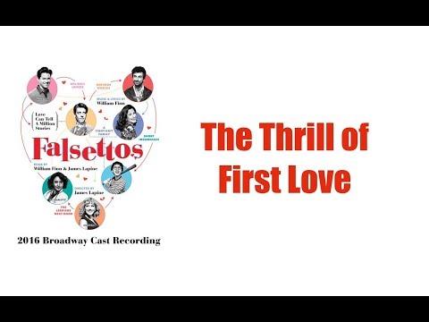 The Thrill of First Love - THE FALSETTOS 2016 LYRICS