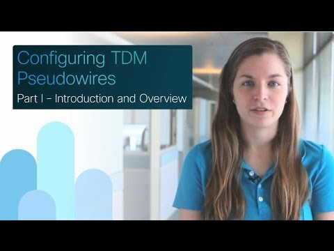 Cisco SPAG: Configuring TDM Pseudowires - Part 1/6: Introduction and Overview
