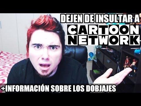 NO INSULTEN A CARTOON NETWORK (+Información sobre DOBLAJE DEIGAMER)