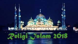 Lagu Religi Islam Malaysia Terbaru 2018   Lagu Islam Idul Fitri Terpopuler 2018