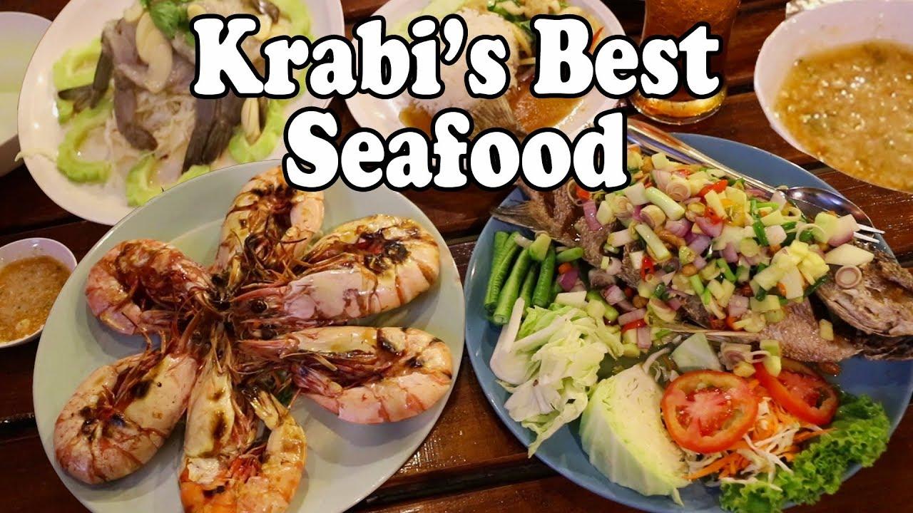 Krabi Food Krabi S Best Seafood Restaurant A Delicious Seafood Feast In Krabi Thailand