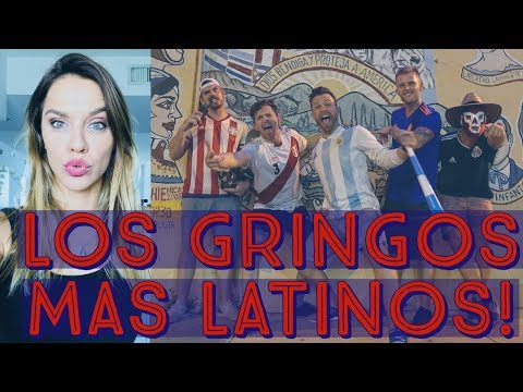 LOS GRINGOS TV, LOS GRINGOS MAS LATINOS DEL MUNDO!