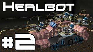 Robocraft - Tier 5 Heal Bot! #2