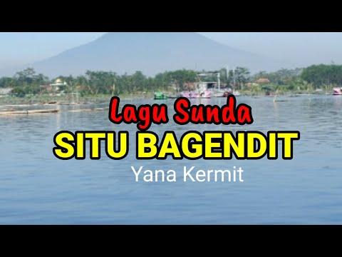 LAGU SITU BAGENDIT - Yana Kermit