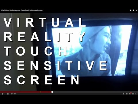 Virtual Reality Japanese Touch Sensitive Intercom Screens