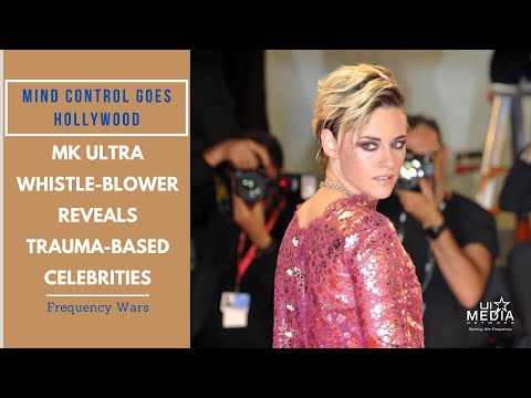 Mind Control Goes Hollywood: MK Ultra Whistleblower Reveals Trauma-Based Celebrities
