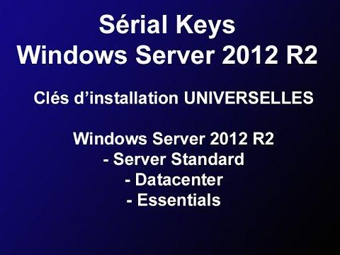 Universal Serial Windows Server 2012 R2 - Clef licence Windows server 2012 R2 - Activation key crack