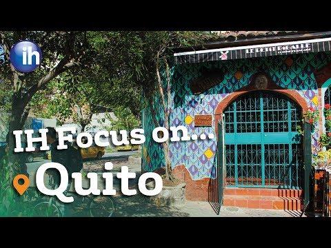 IH Focus on... Quito