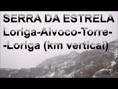 CAMINHADA SERRA DA ESTRELA LORIGA-ALVOCO-TORRE-LORIGA (KM VERTICAL) ABRIL 2015