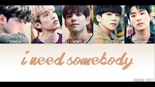 Download I Need Somebody - DAY6 Lyrics [Han,Rom,Eng] {Member Coded}
