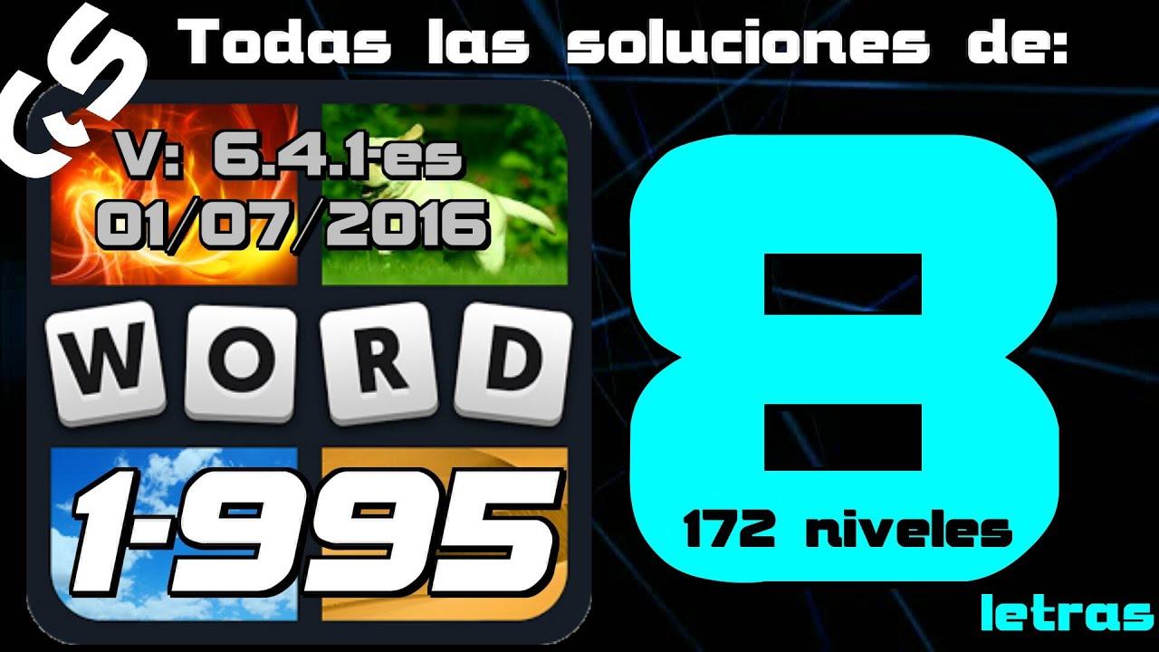 4 Fotos 1 Palabra Todas Las Soluciones De 8 Letras 1 995 Gs Youtube