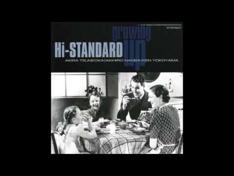 Hi Standard - Growing Up (Full Album - 1995)