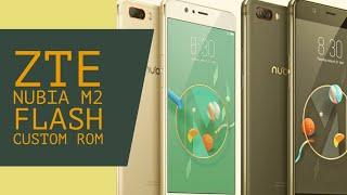 How to flash ZTE Nubia M2 custom rom MIUI 10