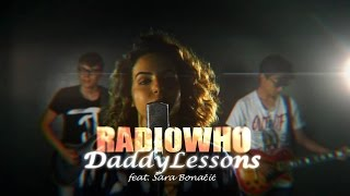 Beyoncé - Daddy Lessons (RadioWho Cover)