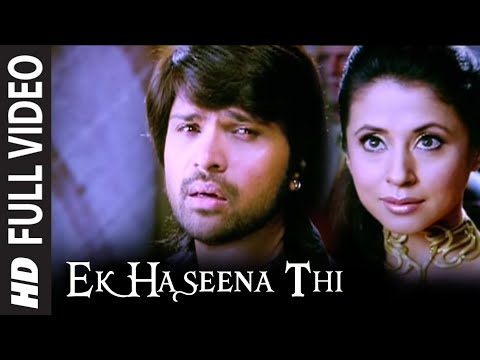 Ek Haseena Thi (Full Song) Film - Karzzzz