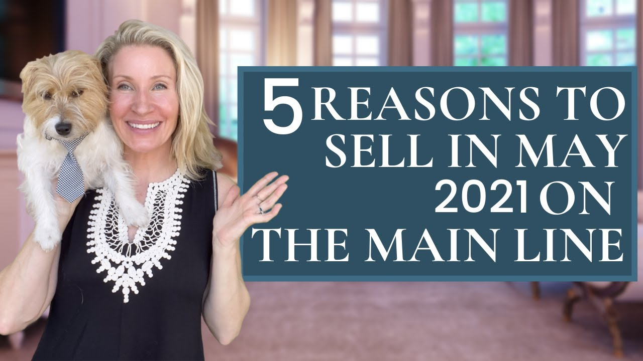 What are the 5 Reasons to Sell on The Main Line in 2021?
