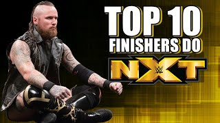 TOP 10 NXT Finishers Of 2018