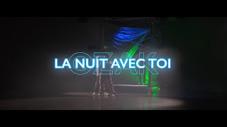 La Nuit Avec Toi - Ozak Ft Marie (Official Music Video)