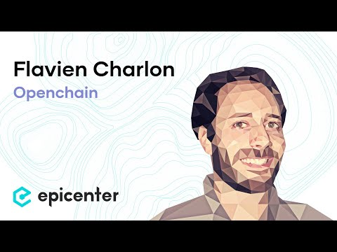 EB102 – Flavien Charlon: Openchain, Centralized Digital Assets Without Blockchains or Consensus