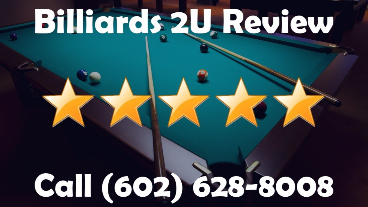 Billiards U Phoenix Pool Table Movers Incredible Five Star Review - Pool table movers az