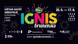 Starobrno IGNIS BRUNENSIS, 25. 5. – 17. 6. 2018