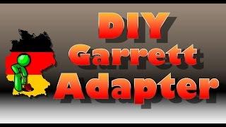 Garrett At Pro / Gold Adapter selber bauen / DIY Garrett Adapter