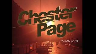 CHESTER PAGE Walking On Fire Video Lyrics